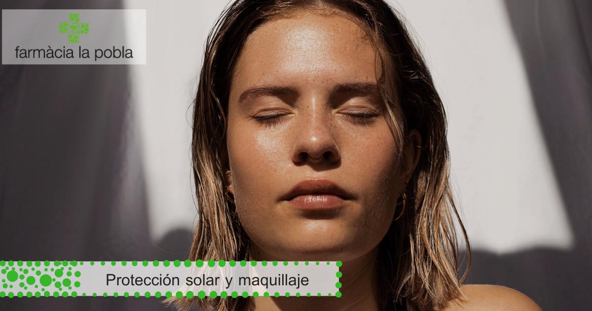 protección solar con maquillaje